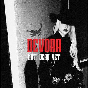 Devora - Not Dead Yet