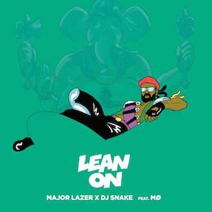 Major Lazer x DJ Snake - Lean On (Feat. MØ)