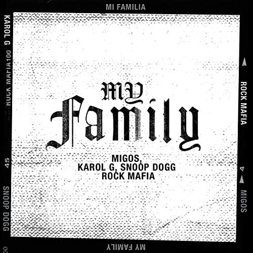 My Family - Adams Family Soundtrack (Feat. Snoop Dogg, Migos, Karol C)