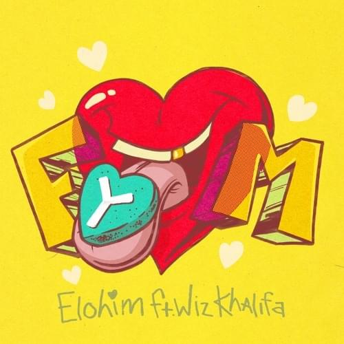 Elohim - FYM (Feat. Wiz Khalifa)