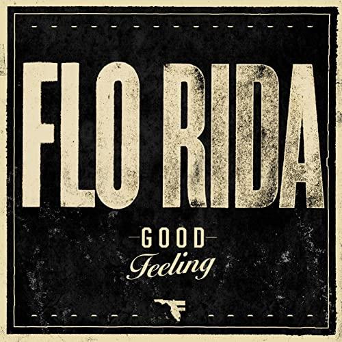 Flo Rida - Good Feeling
