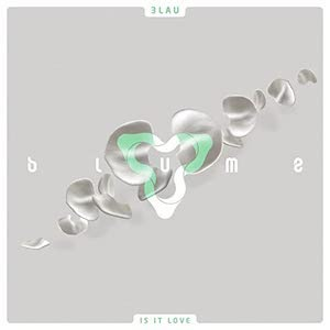 3LAU - Is It Love