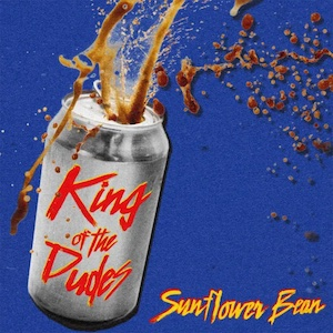 King of the Dudes - Sunflower Bean (Various)