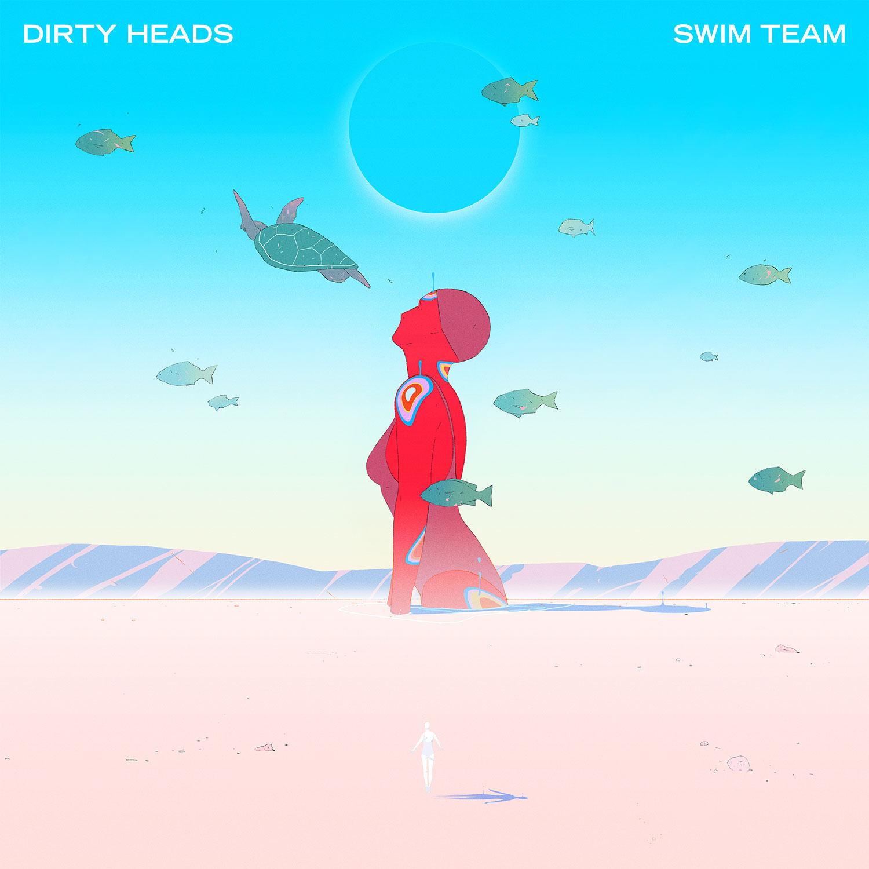 Dirty Heads - Swim Team (Various)