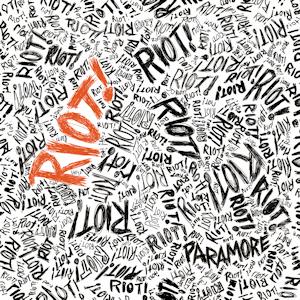 Paramore - Riot!
