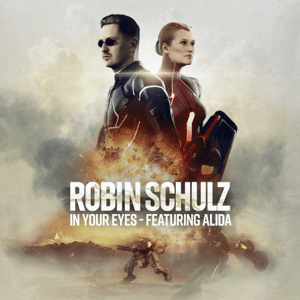 Robin Schulz - In Your Eyes (Ft. Alida)